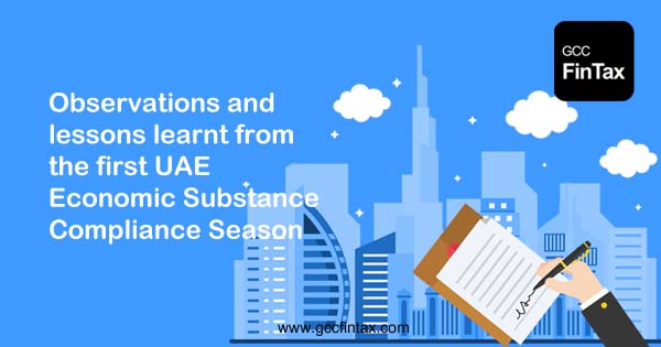 Observations and lessons learnt from the first UAE Economic Substance compliance season