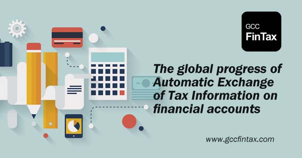 The global progress of Automatic Exchange of Tax Information on financial accounts