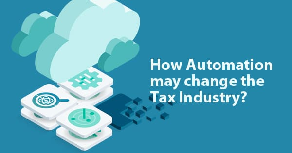 How Automation may change the Tax Industry?