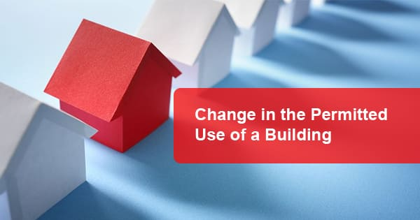 Change in the Permitted Use of a Building