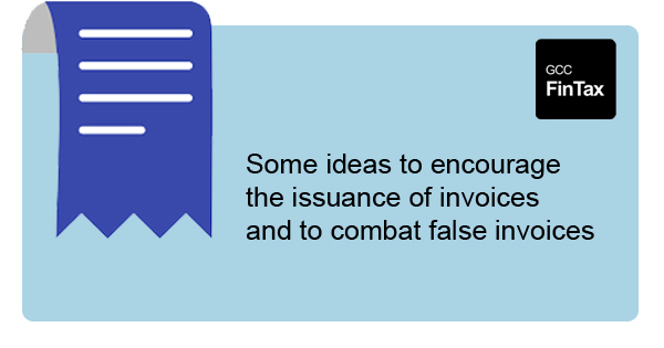 Some ideas to encourage the issuance of invoices and to combat false invoices